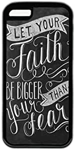 Let Your Faith be Bigger Than Your Fear Quote Iphone 5C Case