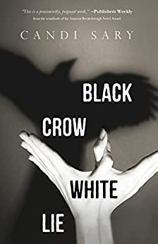 Black Crow White Lie by [Sary, Candi]