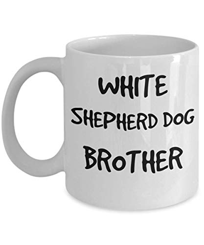 White Shepherd Dog Brother Mug - White 11oz 15oz Ceramic Tea Coffee Cup - Perfect For Travel And Gifts 1