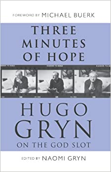 Book Three Minutes of Hope: Hugo Gryn on The God Slot
