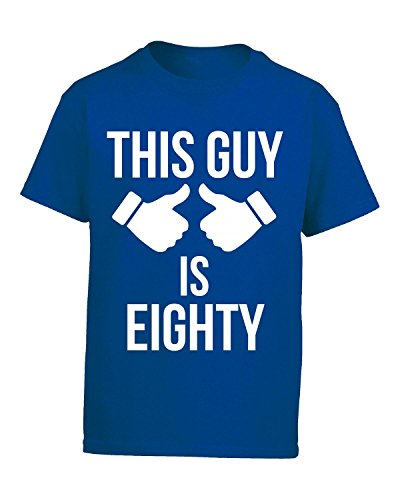 This Guy Is Eighty - Boys T-shirt Kids M Royal (80s Style Guys)