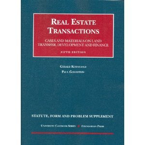 Download Statute, Form and Problem Supplement to Real Estate Transactions (University Casebooks) 5th (Fifth) Edition PDF