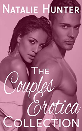 The Couples Erotica Collection
