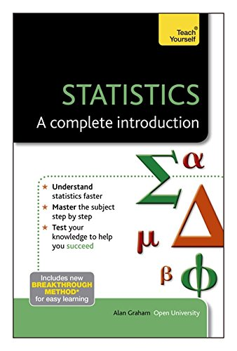 Statistics--A Complete Introduction: A Teach Yourself Guide (Teach Yourself: Math & Science)