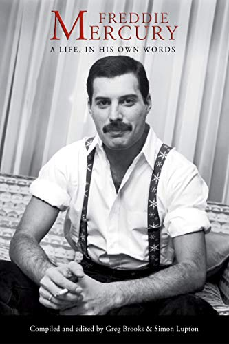 Freddie Mercury A Life, In His Own Words [Mercury, Freddie] (Tapa Blanda)