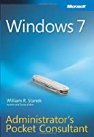 Windows 7 Administrator's Pocket Consultant Front Cover