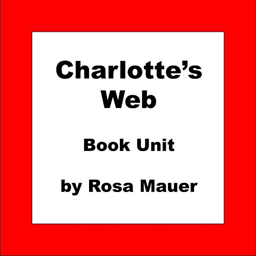Charlotte's Web Book Unit: Reading Comprehension Questions and Grammar Exercises (Book Units 7)