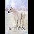 The Return (The Legend of the Raie'Chaelia, Book Three)