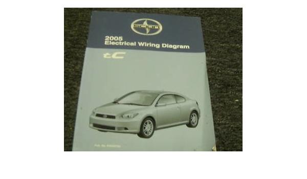 2005 Scion Tc Electrical Wiring Diagram Service Manual Toyota Corporation Amazon Com Books