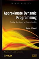 Approximate Dynamic Programming, 2nd Edition
