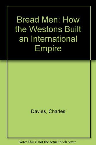 bread-men-how-the-westons-built-an-international-empire