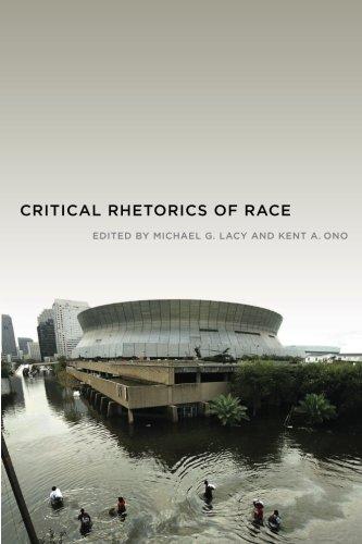 Critical Rhetorics of Race (Critical Cultural Communication)