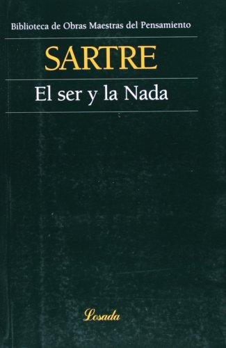 El ser y la nada (Obras Maestras Del Pensamiento) (Spanish Edition)