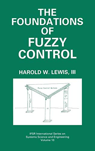 The Foundations of Fuzzy Control (IFSR International...