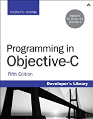 Programming in Objective-C, Fifth Edition  Updated for OS X Mountain Lion, iOS 6, and Xcode 4.5  Programming in Objective-C is a concise, carefully written tutorial on the basics of Objective-C and object-oriented programming for Apple's iOS...