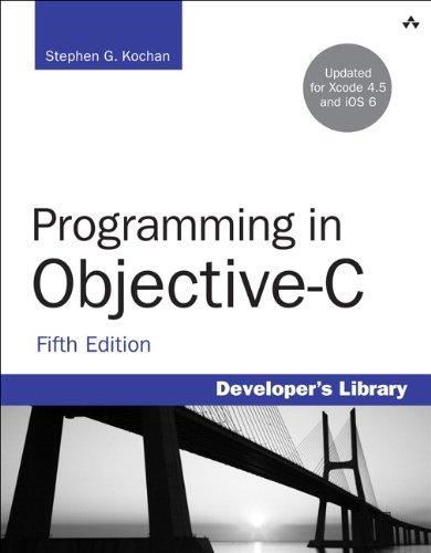 Programming in Objective-C ISBN-13 9780321887283