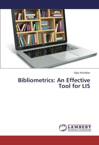 Read Online Bibliometrics: An Effective Tool for LIS pdf