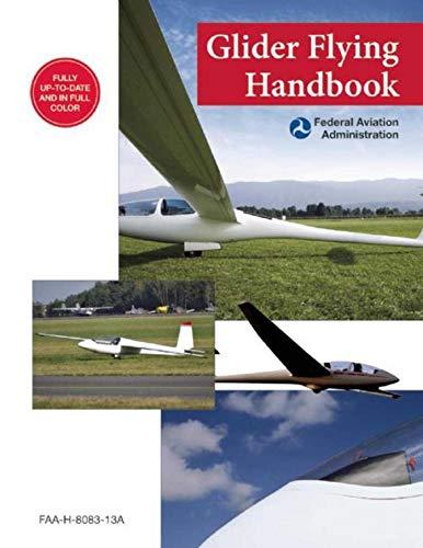 Glider Flying Handbook (Federal Aviation Administration): -