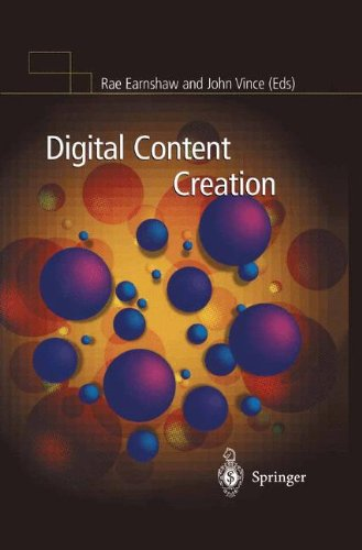 Digital Content Creation by Rae A Earnshaw John Vince