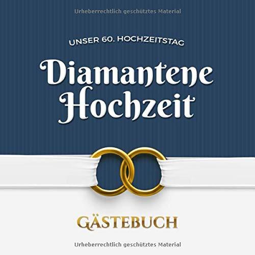Hochzeit glückwünsche an zur die eltern diamantenen Diamantene Hochzeit:
