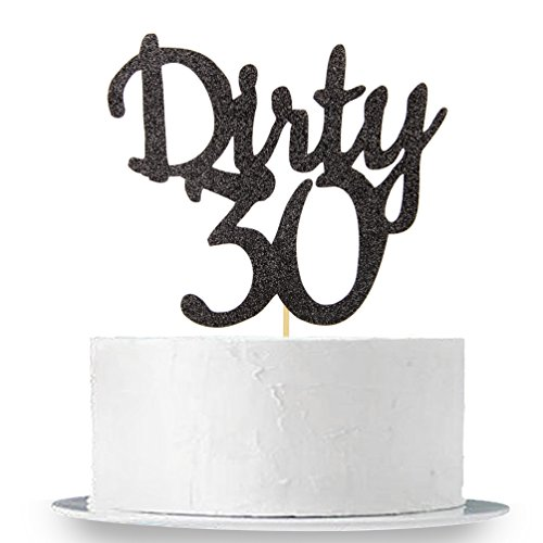 Black Glitter Dirty 30 Cake Topper - Thirty Sign - Happy 30th Birthday Party Decorations Supplies ()
