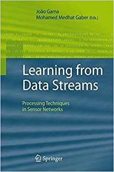 Book Learning from Data Streams: Processing Techniques in Sensor Networks