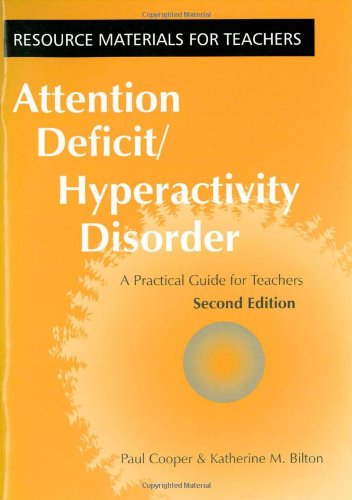 Download Attention Deficit Hyperactivity Disorder: A Practical Guide for Teachers (Resource Materials for Teachers) ebook