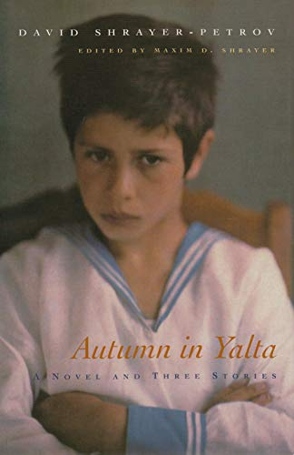 Autumn in Yalta: A Novel and Three Stories (Library of...