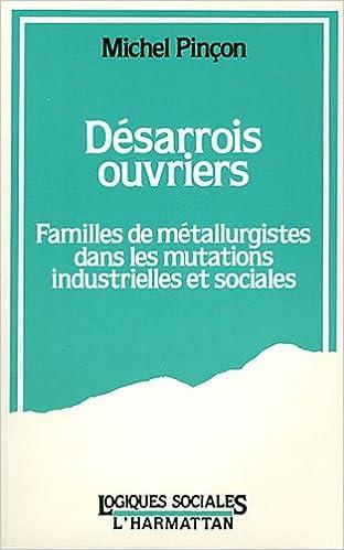 Livres gratuits en ligne Désarrois ouvriers pdf ebook