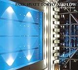 Park Hyatt Tokyo: Airflow