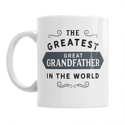 Great Grandfather Gift, Greatest Great Grandfather, Great Grandfather Gifts For Birthday, Best Great Grandfather Gifts, Great Grandfather Mug, Great Grandfather Coffee Mug