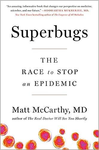 Amazon com: Superbugs: The Race to Stop an Epidemic eBook: Matt