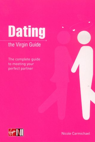 Download Dating: The Virgin Guide (Virgin Lifestyle Reference) pdf