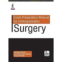 Exam Preparatory Manual for Undergraduates Surgery