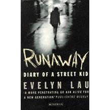 RUNAWAY: DIARY OF STREET KID