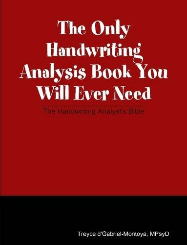 The Only Handwriting Analysis Book You Will Ever Need by lulu.com