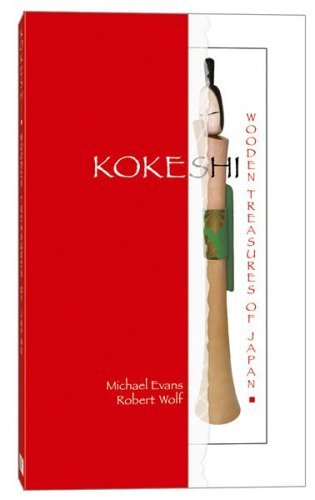 Kokeshi: Wooden Treasures of Japan PDF