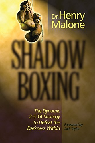 shadow-boxing-the-dynamic-2-5-14-strategy-to-defeat-the-darkness-within