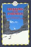 Trekking in the Pyrenees (Trailblazer)