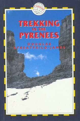 Trekking in the Pyrenees (Trailblazer) Douglas Streatfeild-James