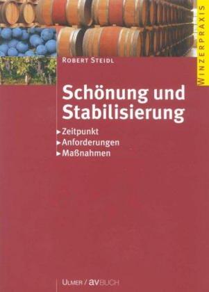 Schönung und Stabilisierung: Zeitpunkt, Anforderungen, Massnahmen