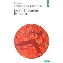 Phénomène humain (Le) [ancienne édition]