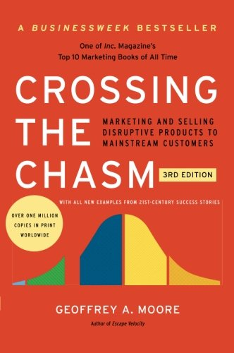 The bible for bringing cutting-edge products to larger markets—now revised and updated with new insights into the realities of high-tech marketing  In Crossing the Chasm, Geoffrey A. Moore shows that in the Technology Adoption Life Cycle—which be...