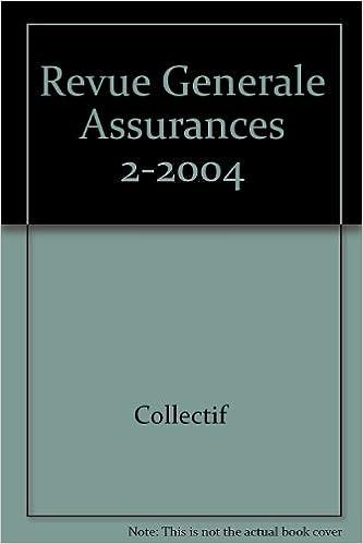 Livre Revue Generale Assurances 2-2004 pdf ebook