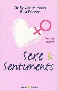 Sexe et Sentiments : Version femme par Sylvain Mimoun