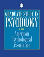 Graduate Study in Psychology (Graduate Study in Psychology 2019)