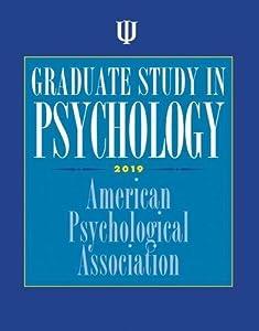 Graduate Study in Psychology (Graduate Study in Psychology 2019)