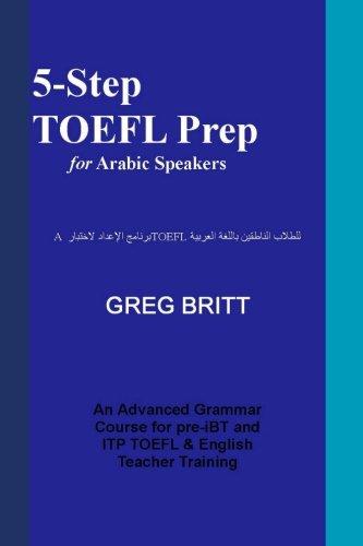 5-Step TOEFL Prep for Arabic Speakers (Volume 2)