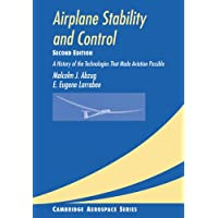 Airplane Stability and Control 2ed: A History of the Technologies that Made Aviation Possible (Cambridge Aerospace Series)
