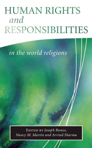 Human Rights and Responsibilities in the World Religions (Library of Global Ethics and Religion)